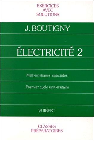 Exercices d'électricité, classe de mathématiques spéciales