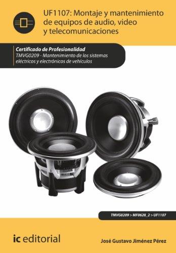 Montaje y mantenimiento de equipos de audio, video y telecomunicaciones. TMVG0209 (Spanish Edition)