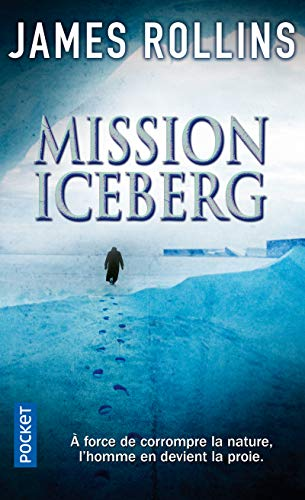 Mission iceberg par James ROLLINS