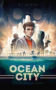 Ocean City, tome 1 : Chaque seconde compte par Acron
