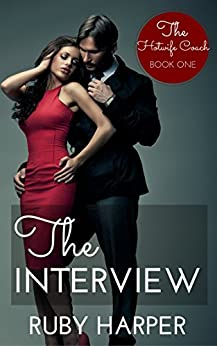The Interview: The Hotwife Coach Book One by [Harper, Ruby]