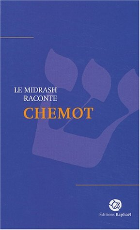 Le midrash raconte Chemot
