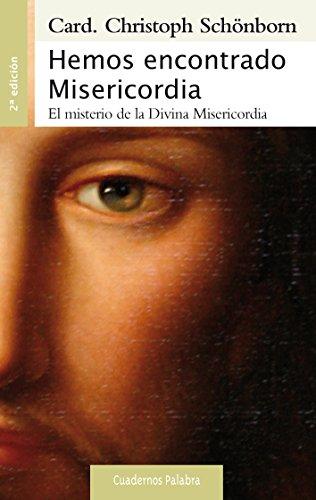 Hemos encontrado Misericordia (Cuadernos Palabra)