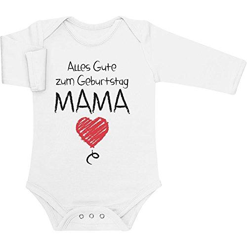 Shirtgeil Alles Gute Zum Geburtstag Mama - Mutter Geschenk Baby Langarm Body, Weiß, 6M