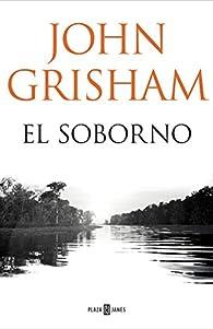 El soborno par John Grisham