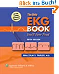 The Only EKG Book You'll Ever Need (B...