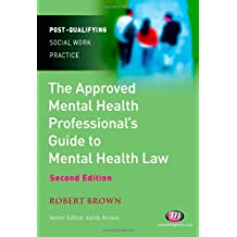 The Approved Mental Health Professional's Guide to Mental Health Law