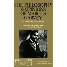 By Author The Philosophy and Opinions of Marcus Garvey, or Africa for the Africans (New Marcus Garvey Library) (New Ed)