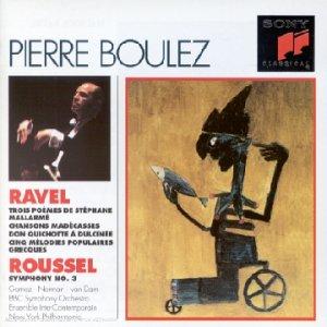 Ravel : Mélodies / Roussel : Symphonie n°3 [Import anglais]