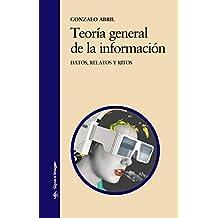 Teoría general de la información: Datos, relatos y ritos (Signo E Imagen)
