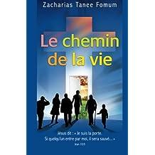 Le Chemin de la Vie (Evang?lisation, Band 2)