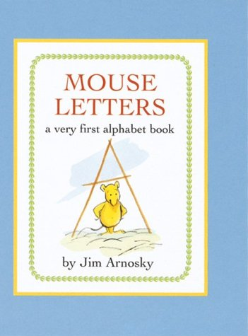 Mouse Letters: A Very First Alphabet Book
