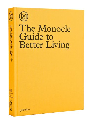 The Monocle Guide to Better Living - Verbesserung-guide