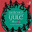 Wolcum Yule: Celtic and British Songs and Carols