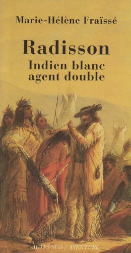 radisson-indien-blanc-agent-double-1636-1710