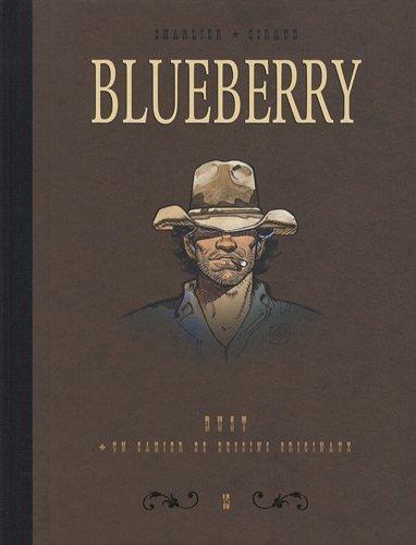 Blueberry, Tome 15 : Diptyque : Dust + un cahier de dessins originaux de Jean-Michel Charlier (11 novembre 2010) Album