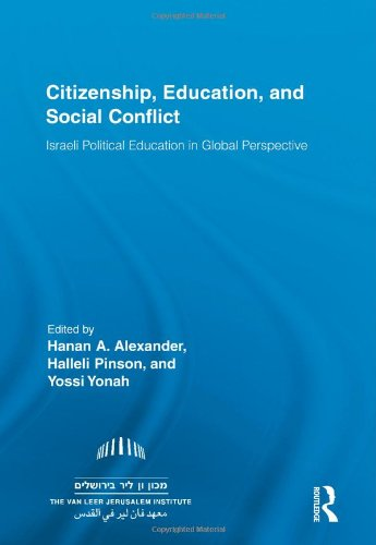 Citizenship, Education and Social Conflict: Israeli Political Education in Global Perspective (Routledge Research in Education)