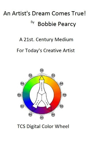 an-artists-dream-comes-true-21st-century-tools-for-todays-creative-artist-english-edition