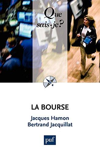 La Bourse: « Que sais-je ? » n° 825 par Jacques Hamon