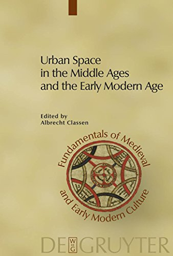 Urban Space in the Middle Ages and the Early Modern Age (Fundamentals of Medieval and Early Modern Culture Book 4) (English Edition)
