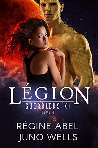 Légion (Guerriers Xi t. 1) par