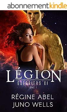 Légion (Guerriers Xi t. 1)