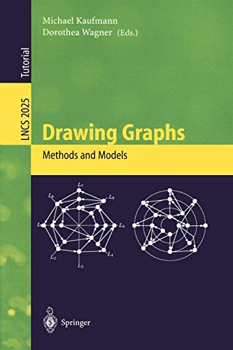 Drawing Graphs: Methods and Models (Lecture Notes in Computer Science, Band 2025)