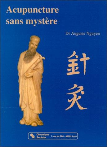 Acupuncture sans mystère
