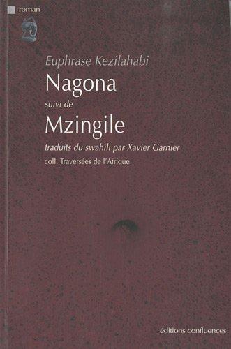 Nagona suivi de Mzingile par Euphrase Kezilahabi
