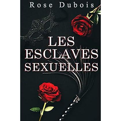 Les Esclaves Sexuelles (Roman Adulte): Une Histoire BDSM de Soumission Interdite