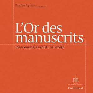 """Afficher """"L'or des manuscrits"""""""