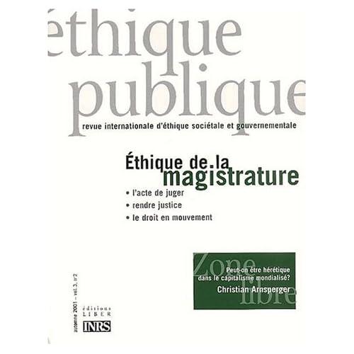 Ethique publique Volume 3 N° 2 Octobre 2001 : Ethique de la magistrature