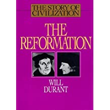 Reformation (Story of Civilization) by Will Durant (1993-03-31)