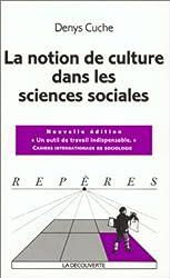 La notion de culture dans les sciences sociales.