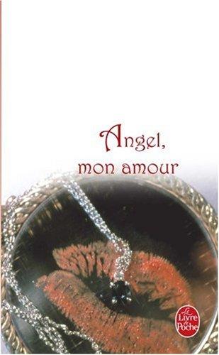 Angel, mon amour par Barbara Taylor Bradford