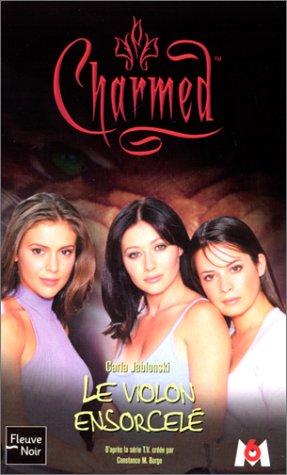 Charmed Tome 7 : Le violon ensorcelé par Carla Jablonski