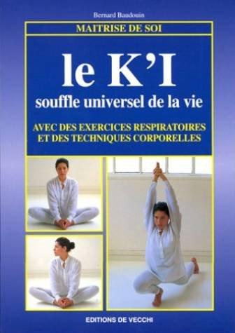 Le K'I. Souffle universel de la vie
