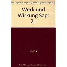 Werk und Wirkung Sap: 21