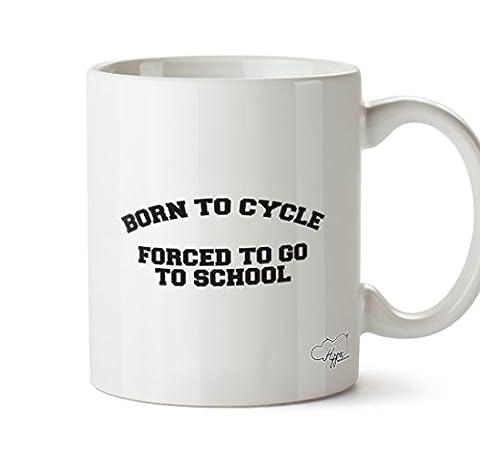 hippowarehouse Born to Cycle FORCED TO GO TO SCHOOL 283,5Tasse, keramik, weiß, One Size (10oz) (Bmx Racing Tire)