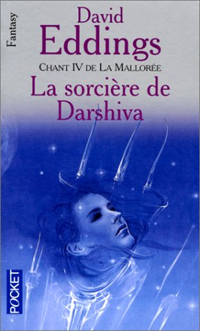 Chant 4 de la Mallorée : La Sorcière de Darshiva
