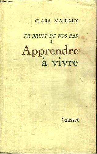 APPRENDRE A VIVRE. LE BRUIT DE NOS PAS 1.