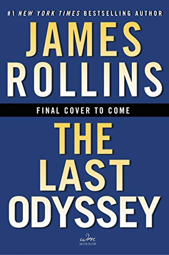 The Last Odyssey: A Novel (Sigma Force Novels Book 21) (English Edition) (Spy Sigma)