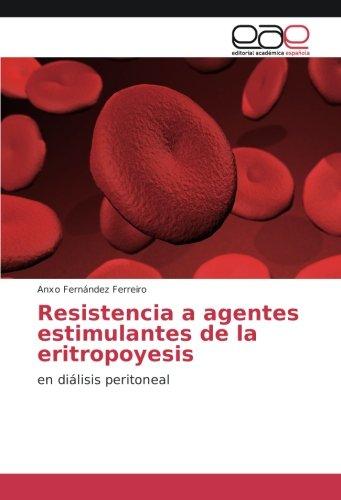 Resistencia a agentes estimulantes de la eritropoyesis: en diálisis peritoneal