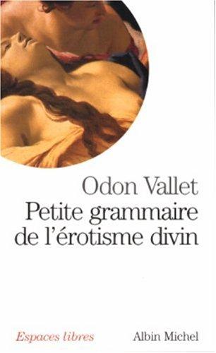 Petite Grammaire De L Rotisme Divin [Pdf/ePub] eBook