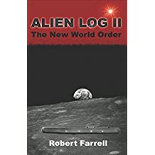 Alien Log II: The New World Order