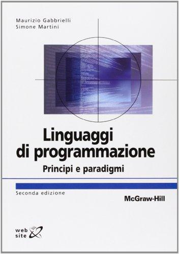 Linguaggi di programmazione. Principi e paradigmi