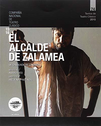 El alcalde de Zalamea (Textos de Teatro Clásico) por Pedro Calderón de la Barca
