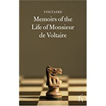 Memoirs of the Life of Monsieur De Voltaire: Written by Himself (Hesperus Classics)