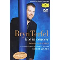 Bryn Terfel - Live in Concert: Songs and Arias
