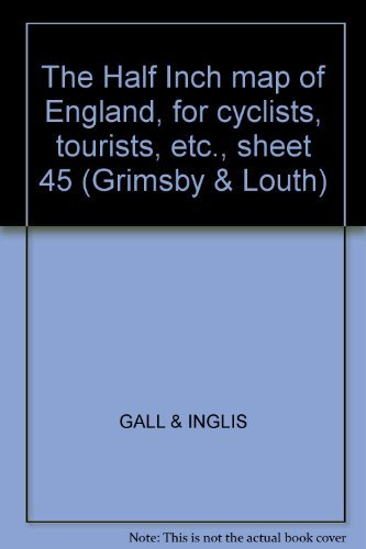 The Half Inch map of England, for cyclists, tourists, etc., sheet 45 (Grimsby & Louth)